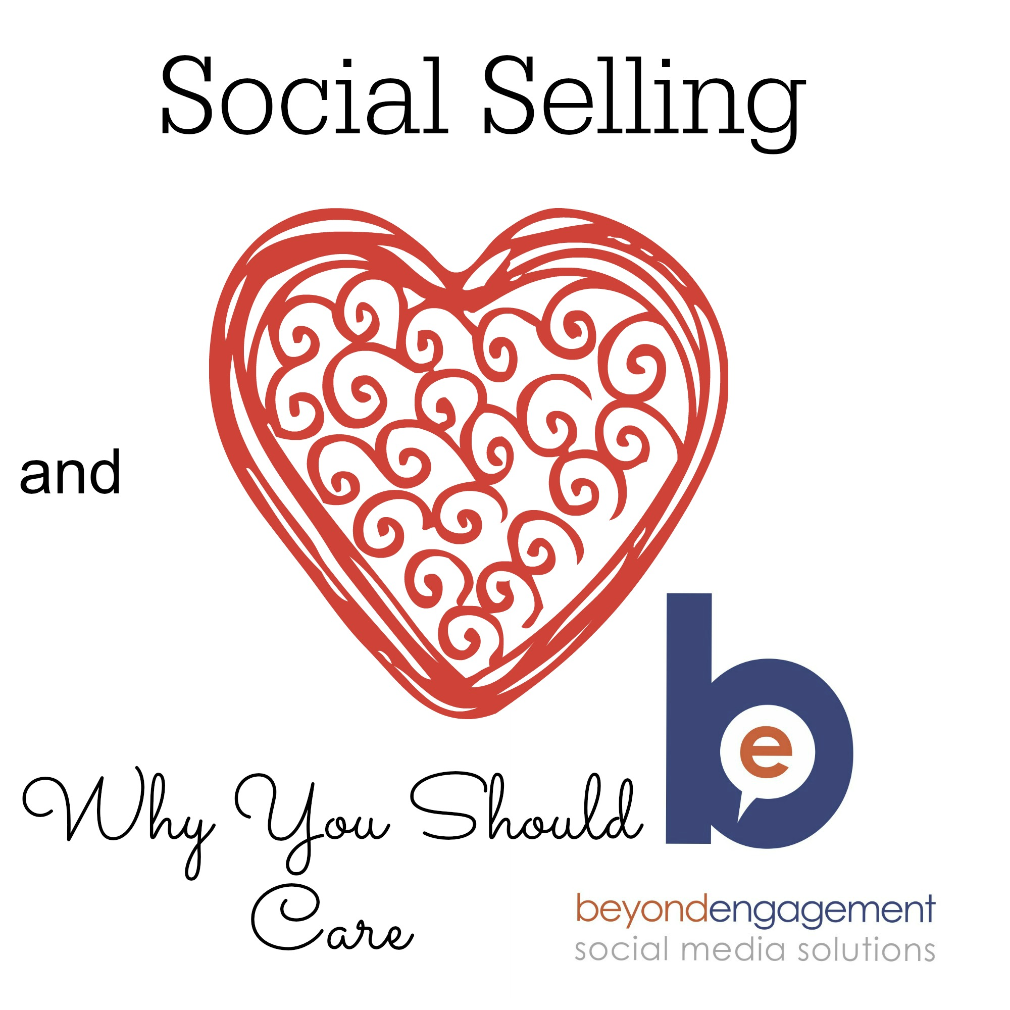 Social Selling and Why You Should Care