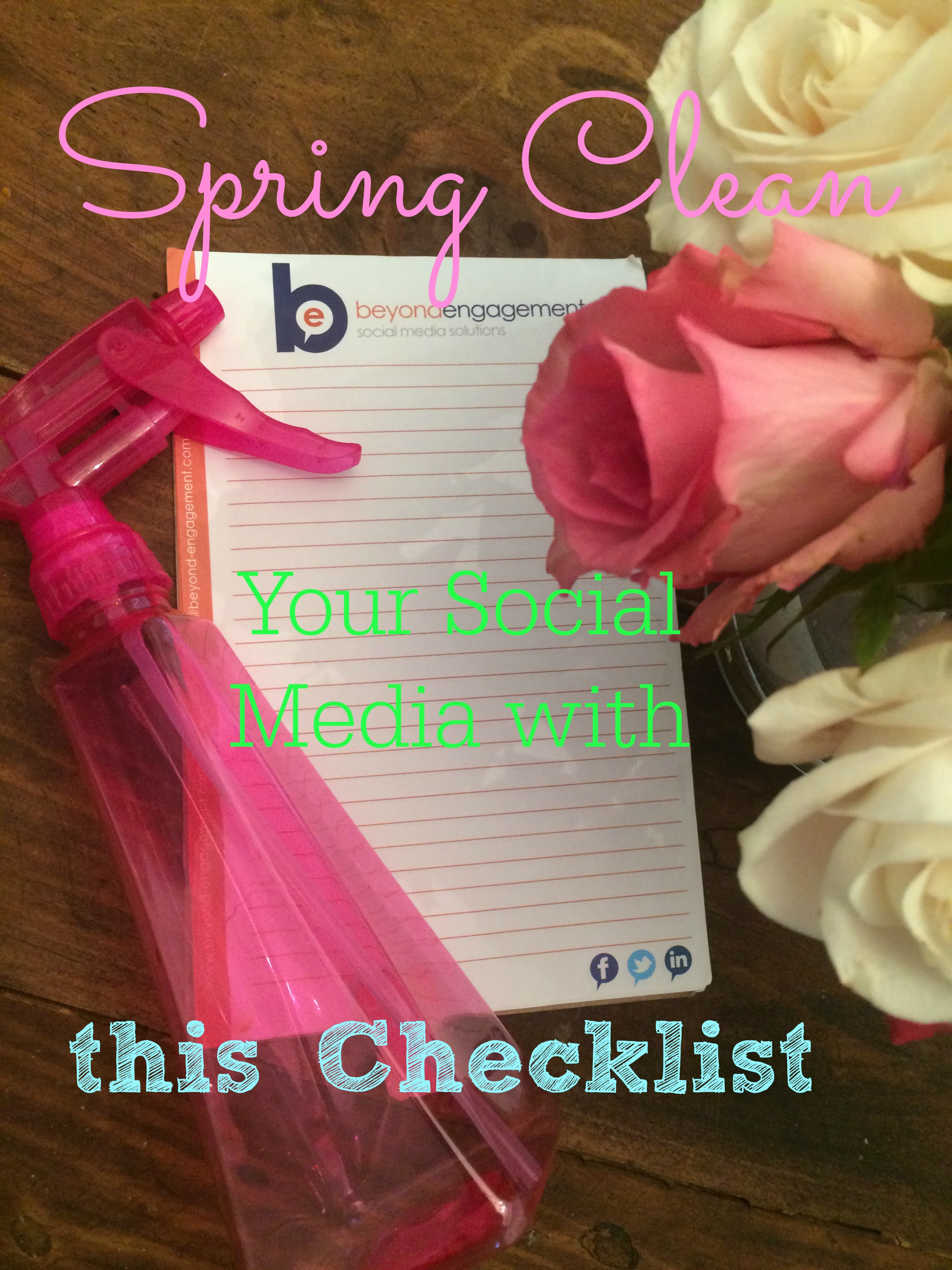 Spring Clean Your Social Media with this Checklist