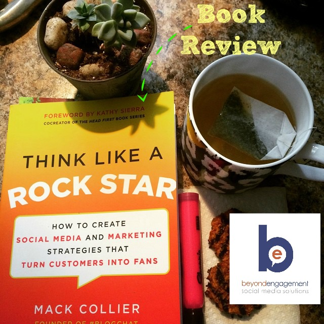 Book Review Think Like a Rock Star by Mack Collier