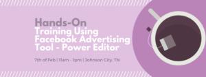Training Using Facebook Advertising Tool - Power Editor