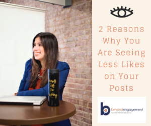 2 Reasons Why You Are Seeing Less Likes on Your Posts