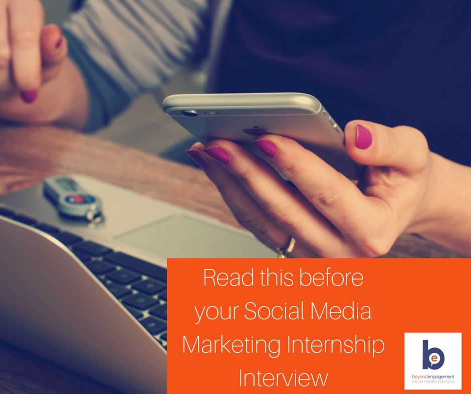 Read this before your Social Media Marketing Internship Interview