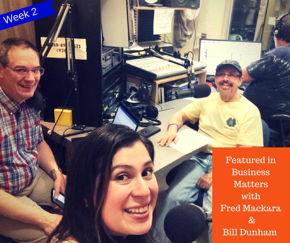 Featured in Business Matters with Fred Mackara & Bill Dunham - Week 2