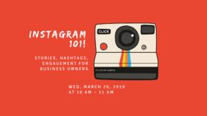 Instagram 101 Workshop in March