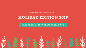 Holiday Edition Facebook & Instagram Workshop for the Business Owner