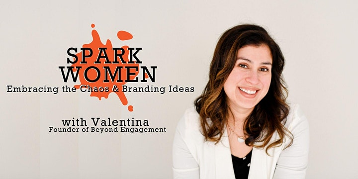 Spark Women: Embracing the Chaos and Branding Ideas