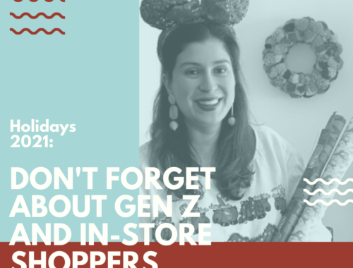 Don't forget about Gen Z and In-Store Shoppers